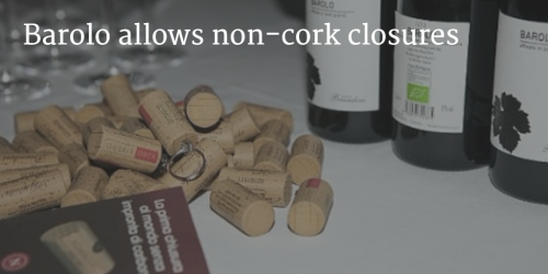 Barolo allows non cork closures by Italian Wine & Food in China