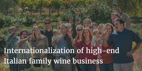 Internationalization of high-end Italian family wine business by Italian Wine & Food in China