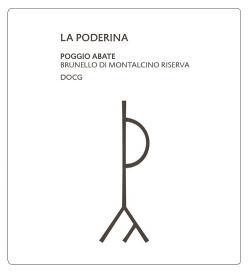 La Poderina, Poggio Abate Brunello di Montalcino Riserva DOCG 2008 by Italian Wine & Food in China