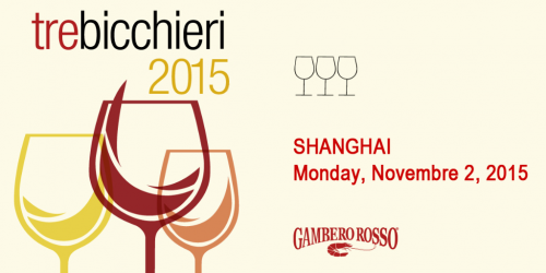 Shanghai Gambero Rosso Tre Bicchieri 2015 by Italian Wine & Food In China